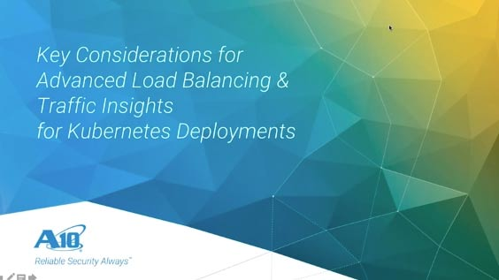 4 Key Considerations for Load Balancing & Traffic Insights for Kubernetes