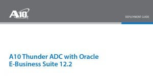Oracle E-Business Suite 12 Deployment Guide