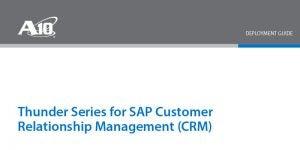 SAP Customer Relationship Management (CRM) Deployment Guide