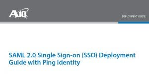 SAML 2.0 Single Sign-on (SSO) with Ping Identity Deployment Guide