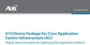 A10 Device Package for Cisco Application Centric Infrastructure (ACI) Deployment Guide