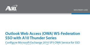 Outlook Web Access (OWA) WS-Federation SSO with A10 Thunder Series