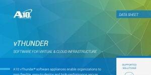 vThunder Software for Virtual & Cloud Infrastructure Datasheet