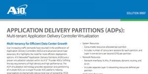 Application Delivery Partitions: Multi-tenant Application Delivery Controller Virtualization