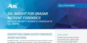 SSL Insight for IBM Security QRadar Incident Forensics