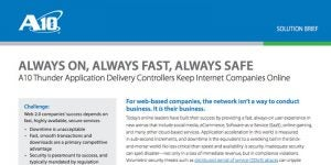 A10 Thunder ADCs Keep Internet Companies Online