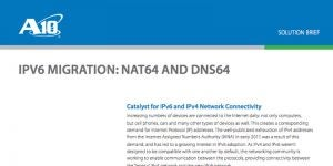 IPv6 Migration: NAT64 and DNS64