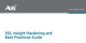 SSL Insight Hardening and Best Practices Guide