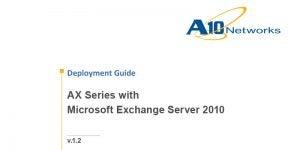 Microsoft Exchange Server 2010 Deployment Guide