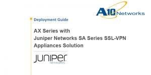 Juniper Networks Secure Access SSL VPN Deployment Guide