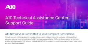 A10 Technical Assistance Center Support Guide