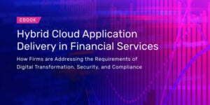 Hybrid Cloud Application Delivery in Financial Services