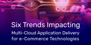 Multi-cloud Application Delivery for e-commerce Tecnologies
