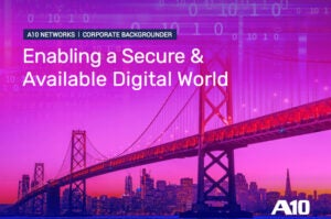 Enabling a Secure & Available Digital World