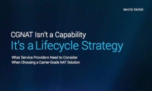 CGNAT Isn't a Capability, It's a Lifecycle Strategy