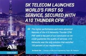 SK Telecom Case Study, 5G Service, Secured with Thunder Convergent Firewall