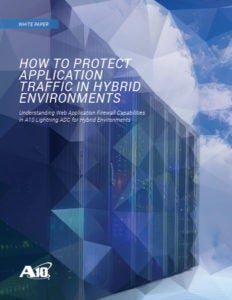 How to Protect Application Traffic in Hybrid Environments White Paper