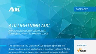 A10 Lightning Application Delivery Controller for Public, Private and Hybrid CloudsData Sheet Data Sheet