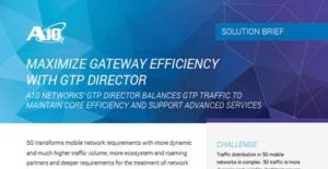Maximize Gateway Efficiency with GTP Director
