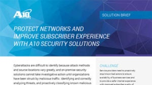 Protect Networks and Improve Subscriber Experience with Security Solutions for Service Providers Solution Brief