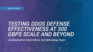 Testing DDoS Defense Effectiveness at 300 Gbps Scale and Beyond White Paper