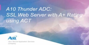 Deploying SSL-Web Server with A Rating using AppCentric Template