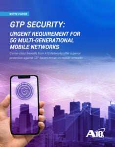 GTP Security - Urgent Requirement for 5G Multi-generational Mobile Networks White Paper