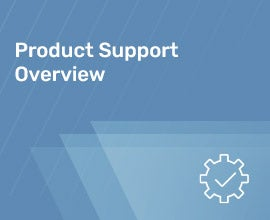 Product Support Overview