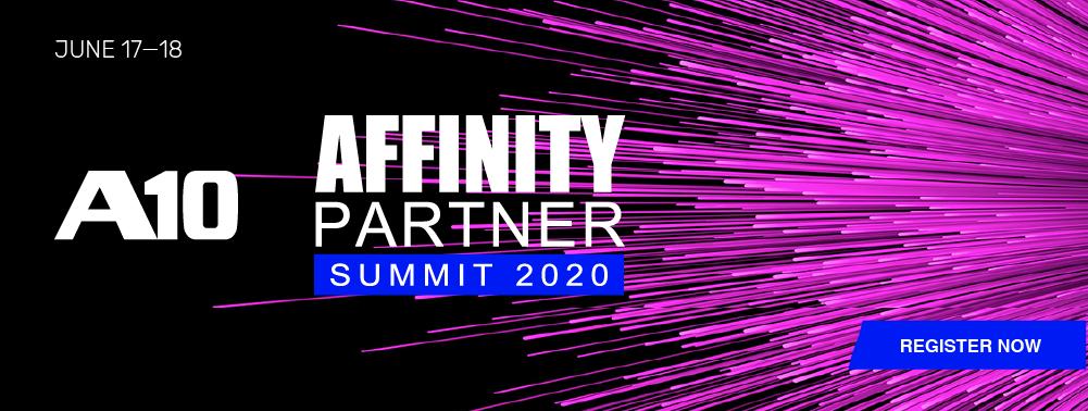 A10 Networks EMEA Affinity Partner Virtual Summit