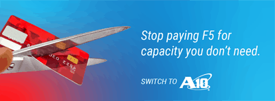 Switch to A10 Networks and Save Now!