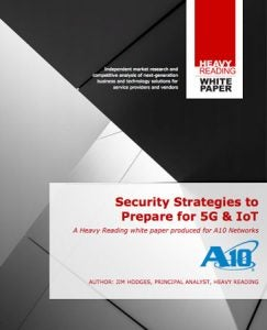 Security Strategies to Prepare for 5G & IoT