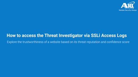 Access and use the threat investigator on SSL Insight