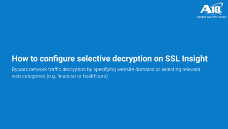 Configure selective decryption on SSL Insight