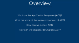 Installing and Upgrading the AppCentric Templates ACT