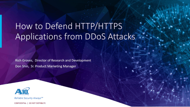 How to Defend HTTP/HTTPS Applications from DDoS Attacks Webinar