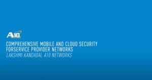 comprehensive mobile cloud security service provider networks