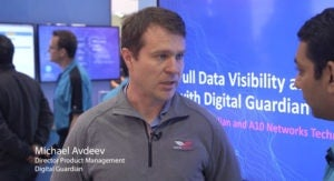 RSA 2018 Interview: Michael Avdeev, Digital Guardian and A10 Networks