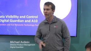 RSA 2018: Full Data Visibility and Control with Digital Guardian and A10