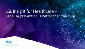 SSL Insight for Healthcare Webinar