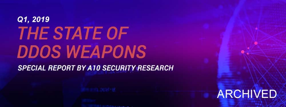 The State of DDoS Weapons, Q1 2019