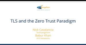 TLS and the Zero Trust Program